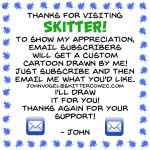 SKITTER - Email Subscribe Drawing